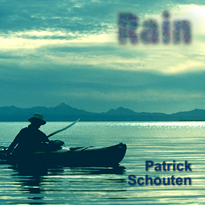 "the album ""Rain"" by Patrick Schouten"