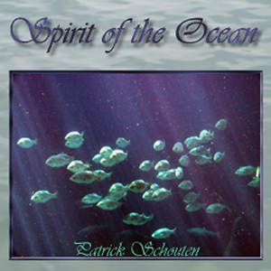 "the album ""Spirit of the ocean"" by Patrick Schouten"